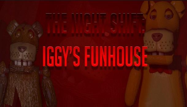 The-Night-Shift-Iggys-Funhouse