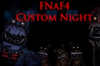 Five Nights at Freddy's 4: Custom Night