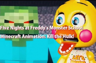 Five Nights at Freddy's Monster School Minecraft Animation: Kill the Hulk!