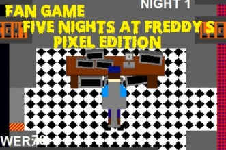 [Fan Game] Five Nights at Freddy's - Pixel Edition