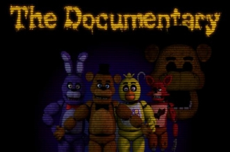 "The Documentary ""Five Nights at Freddy's"""