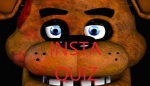 Five Nights at Freddy's: Insta-Quiz