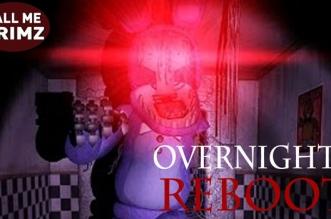 Overnight 2 : Reboot