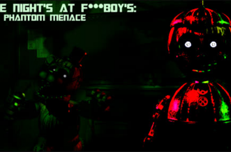 Five Nights at F***boy's: The Phantom Menace
