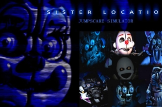 FNAF Sister Location Jumpscare Simulator
