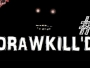 Download DRAWKILL'D