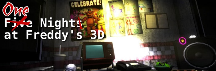 One Night(s) at Freddy's 3D (For HTC VIVE, Oculus Rift & Monitors)