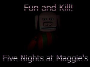 Five Nights at Maggie's