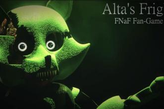 FNAF ALTA'S FRIGHT