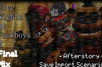 Five Nights at F***boy's 2: Final Mix thumb